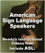 American Sign Language Speakers, Ready's instructional videos now include ASL.