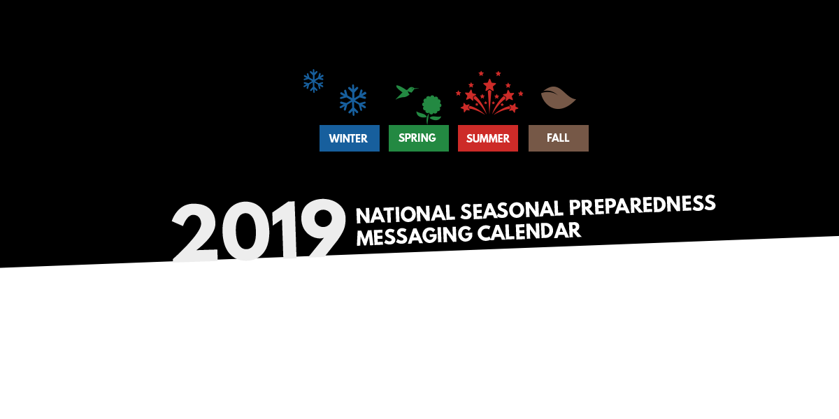 2019National Seasonal Preparedness Calendar graphic with seaons
