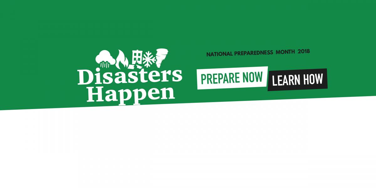 2018 Disasters Happen National Preparedness Month image